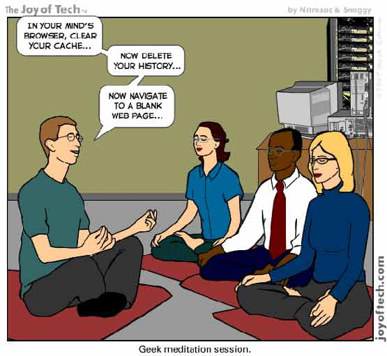 A Geek Meditation Session