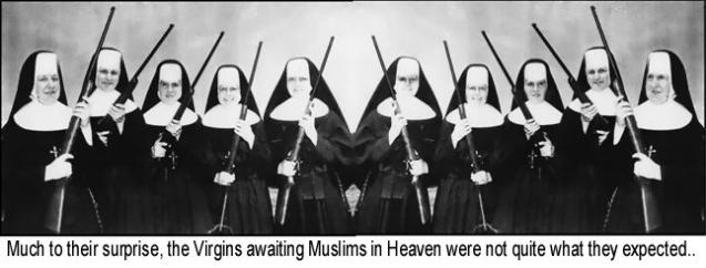 Much to their surprise the virgins awaiting Muslims in heaven were not what they expected.